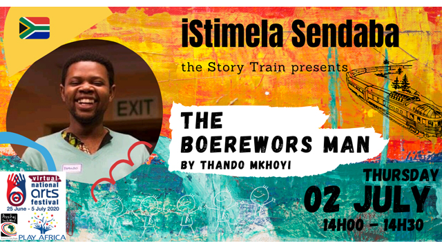 isitimela Sendaba - The Story Train: The Boerewors Man