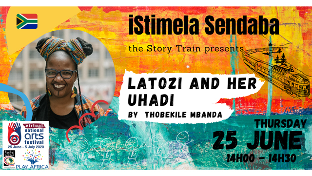 isitimela Sendaba - The Story Train: Latozi and her uHadi