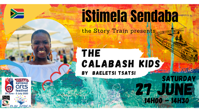 isitimela Sendaba - The Story Train: The Calabash Kids
