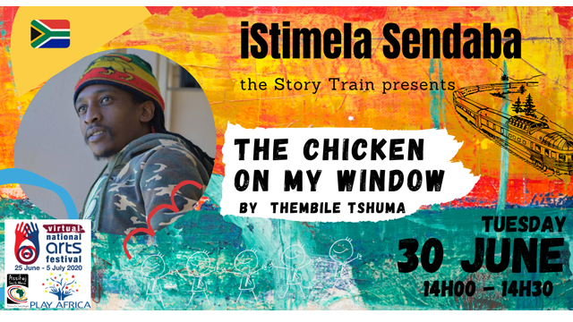 isitimela Sendaba - The Story Train: The Chicken on my Window