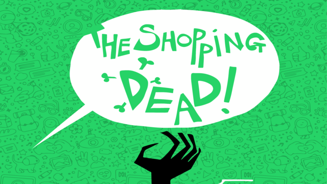 The Shopping Dead